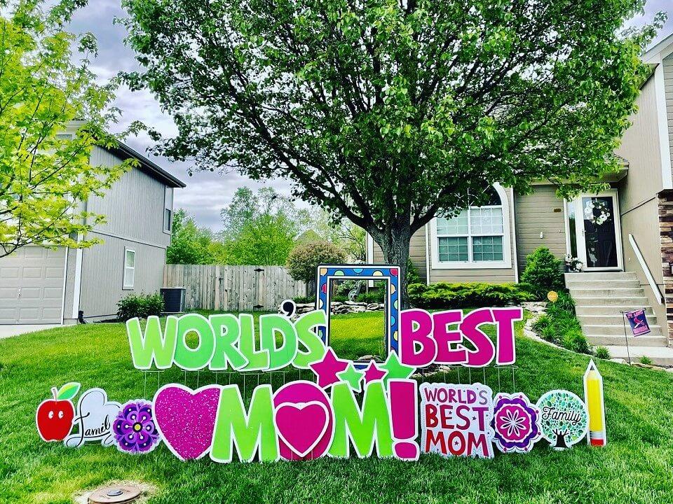 best mom yard sign